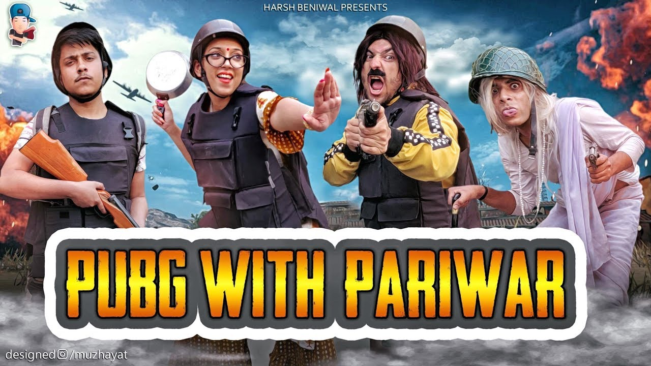 PUBG With Pariwar | Harsh Beniwal