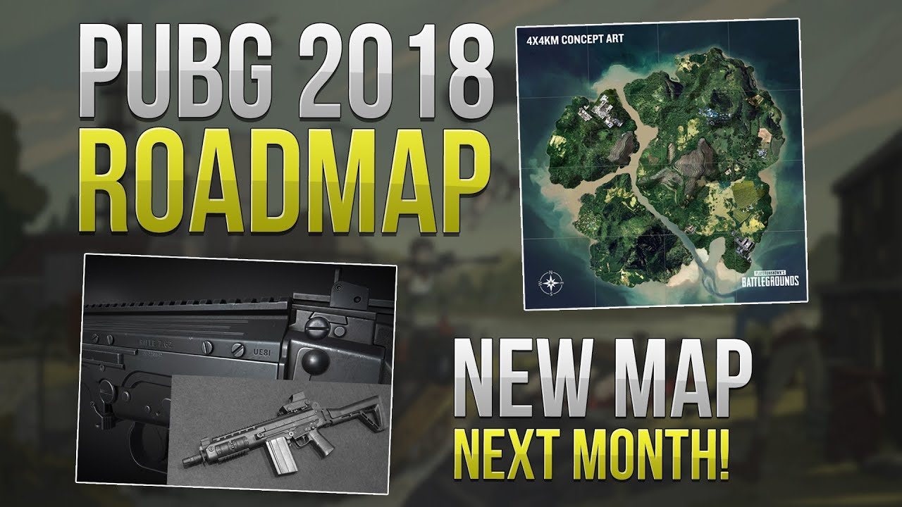 PUBG 2018 ROADMAP – NEW MAP NEXT MONTH – Weapon Skins, Game Modes, Emotes, etc..