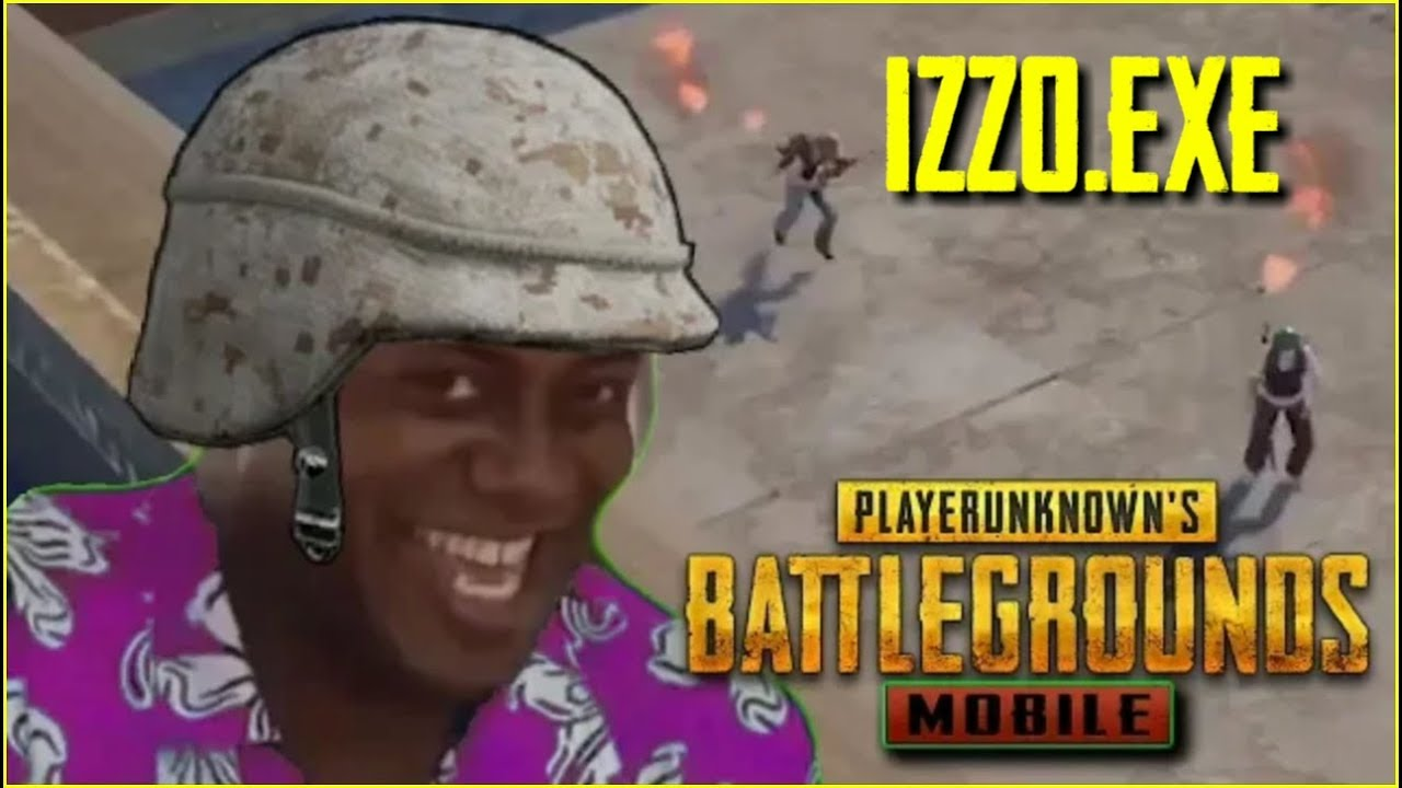 Izzo Best funny Moments.EXE | PUBG MOBILE