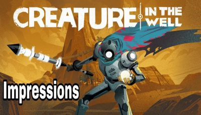 Creature In The Well – Impressions