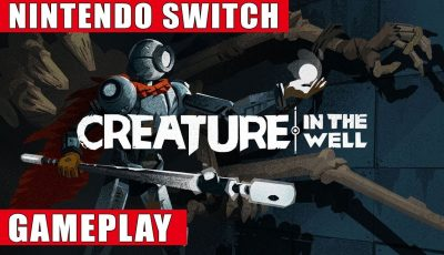 Creature in the Well Nintendo Switch Gameplay