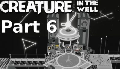 Creature in the Well – Walkthrough Part 6