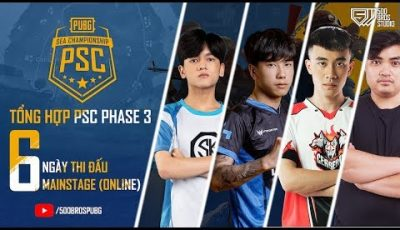 🔴TỔNG HỢP PUBG SEA CHAMPIONSHIP #PSC – MAIN STAGE – 6 DAYS