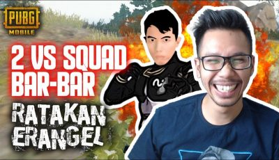 DUO VS SQUAD RATAKAN ERANGLE – PUBG MOBILE INDONESIA