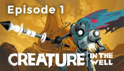 Creature In The Well – Power Reserves