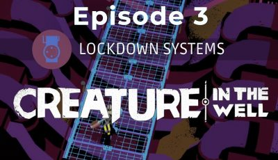 Creature In The Well – Lockdown Systems
