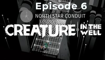 Creature In The Well – North Star Conduit