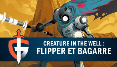 CREATURE IN THE WELL :  FLIPPER ET BAGARRE | GAMEPLAY FR