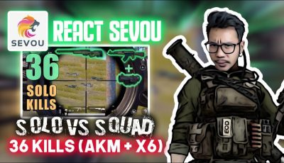 REACTION SEVOU SOLO V SQUAD 36 KILLS? – PUBG MOBILE INDONESIA