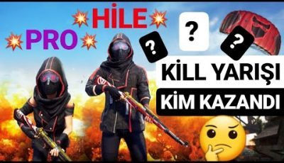 HİLE VS PRO OYUNCU KİLL YARIŞI – Pubg mobile Battle Royale