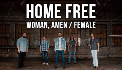 Dierks Bentley/Keith Urban – Woman, Amen / Female (Home Free Cover)