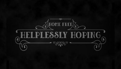 Crosby, Stills & Nash – Helplessly Hoping (Home Free Cover)