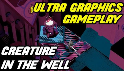 CREATURE IN THE WELL Gameplay [1080p HD 60FPS PC ULTRA Graphics] – No Commentary – RTX 2060 SUPER