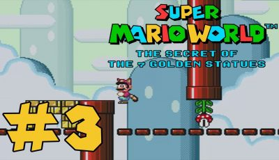 SMW: The Secret of the 7 Golden Statues – Part 3 – Savestate Abuse & a Minigame Gone Wrong
