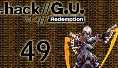 .hack//G.U. Vol.3 Redemption – Episode 49