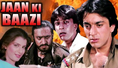 Jaan Ki Baazi Full Movie | Sanjay Dutt Hindi Action Movie | Anita Raj | Bollywood Action Movie